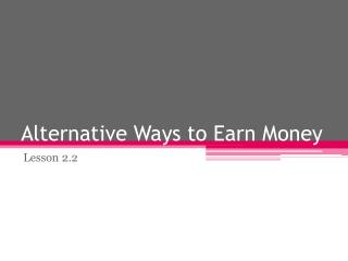 Alternative Ways to Earn Money