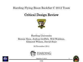 Harding Flying Bison RockSat-C 2012 Team Critical Design Review