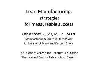 Lean Manufacturing: strategies for measureable success