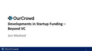 Developments in Startup Funding  –  Beyond  VC