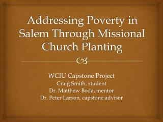 Addressing Poverty in Salem Through Missional Church Planting