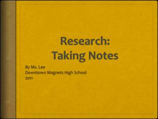 Research:  Taking Notes