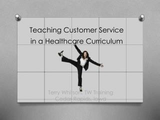 Teaching Customer Service in a Healthcare Curriculum