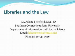 Libraries and the Law