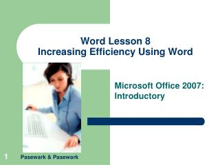 Word Lesson 8 Increasing Efficiency Using Word