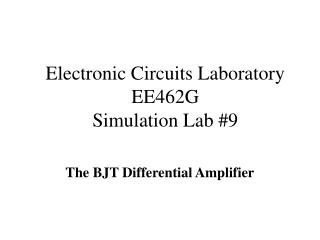 electronic circuits laboratory ee462g simulation lab 9