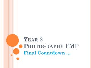Year 2 Photography FMP
