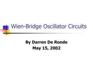 Wien-Bridge Oscillator Circuits