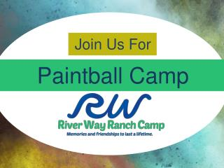 River Way Ranch: Paintball Camp