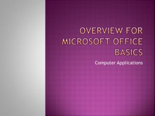 Overview for Microsoft Office Basics