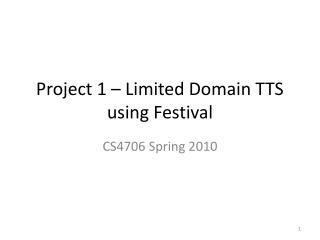 Project 1 – Limited Domain TTS using Festival