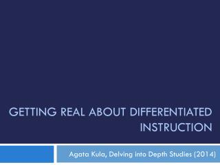 Getting real about Differentiated instruction