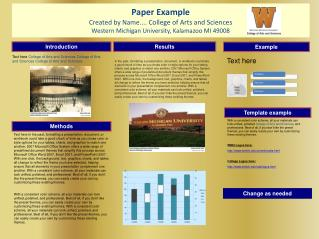 Paper Example Created by Name ....  College of Arts and Sciences  Western  Michigan University, Kalamazoo MI 49008