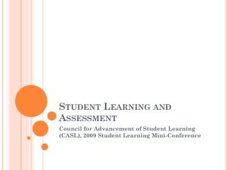 Student Learning and Assessment