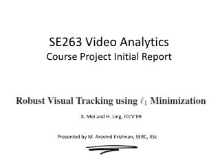 SE263 Video Analytics  Course Project Initial Report
