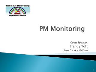 PM Monitoring