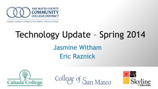 Technology  Update  –  Spring  2014