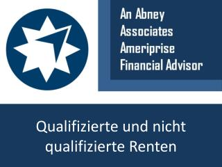 An Abney Associates Ameriprise Financial Advisor auf qualifi
