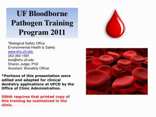 UF Bloodborne Pathogen Training  Program 2011