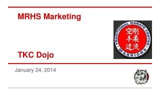 MRHS Marketing TKC Dojo