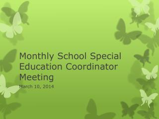 Monthly School Special Education Coordinator Meeting