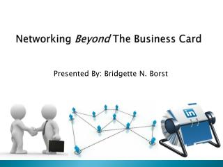 Networking  Beyond  The Business Card