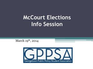 McCourt Elections  Info Session