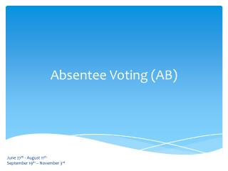 Absentee Voting (AB)
