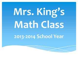Mrs. King's  Math Class