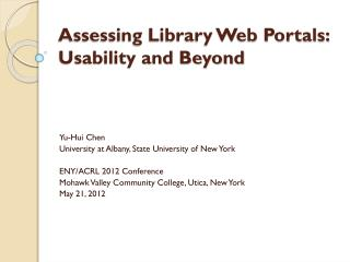 Assessing Library Web Portals: Usability and Beyond