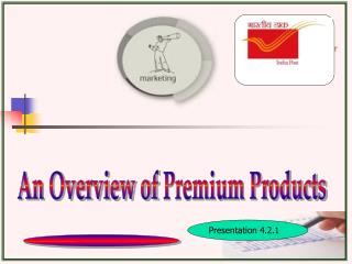 An Overview of  Premium Products