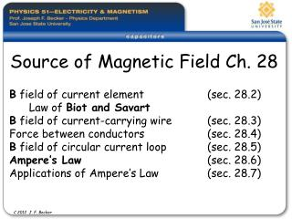 Source of Magnetic Field Ch. 28