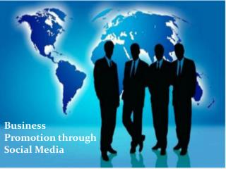 Business Promotion through Social Media