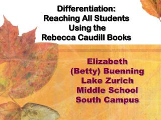 Elizabeth (Betty) Buenning Lake Zurich Middle School South Campus