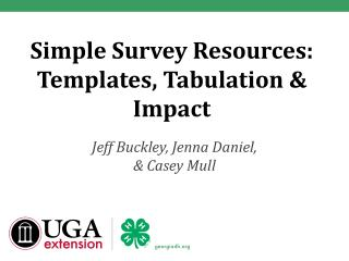 Simple Survey Resources: Templates, Tabulation & Impact