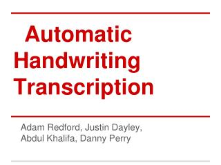 Automatic Handwriting Transcription