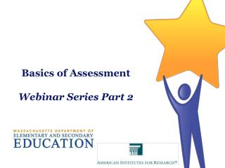 Basics of Assessment Webinar Series Part 2