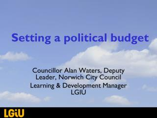 Setting a political budget