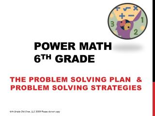 Power Math 6 th  Grade