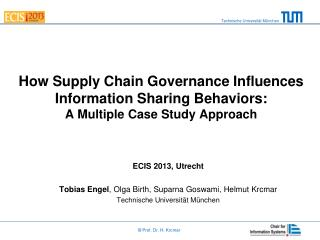 How Supply Chain Governance Influences Information Sharing Behaviors:  A Multiple Case Study Approach