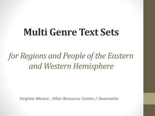 Multi Genre Text Sets for Regions and People of the Eastern and Western Hemisphere