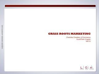 GRASS ROOTS MARKETING