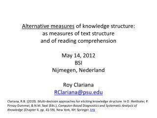 Alternative measures  of knowledge structure:  a s measures of text structure and of reading comprehension May 14, 2012