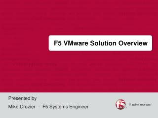 F5 VMware Solution Overview