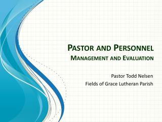 Pastor and Personnel Management and Evaluation