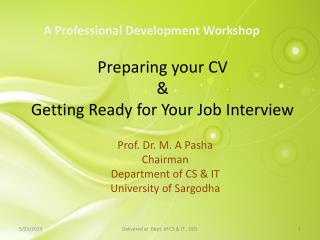 Preparing your CV  &  Getting Ready for Your Job Interview