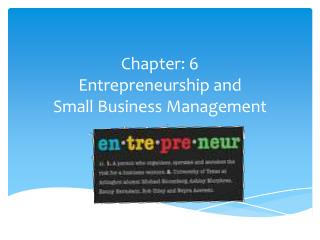 Chapter: 6 Entrepreneurship and Small Business Management