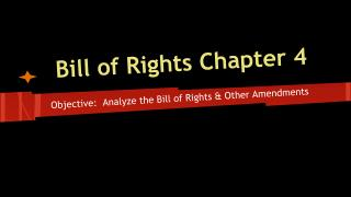 Bill of Rights Chapter 4