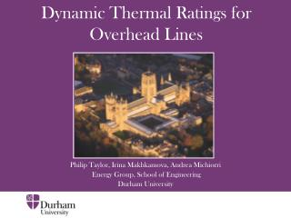 Dynamic Thermal Ratings for Overhead Lines