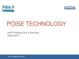 Poise Technology